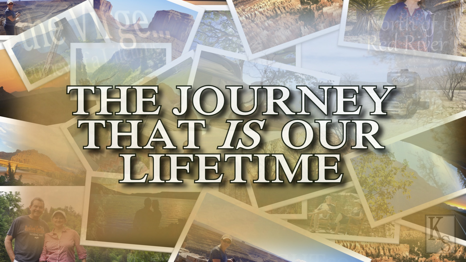 THE JOURNEY THAT IS OUR LIFETIME