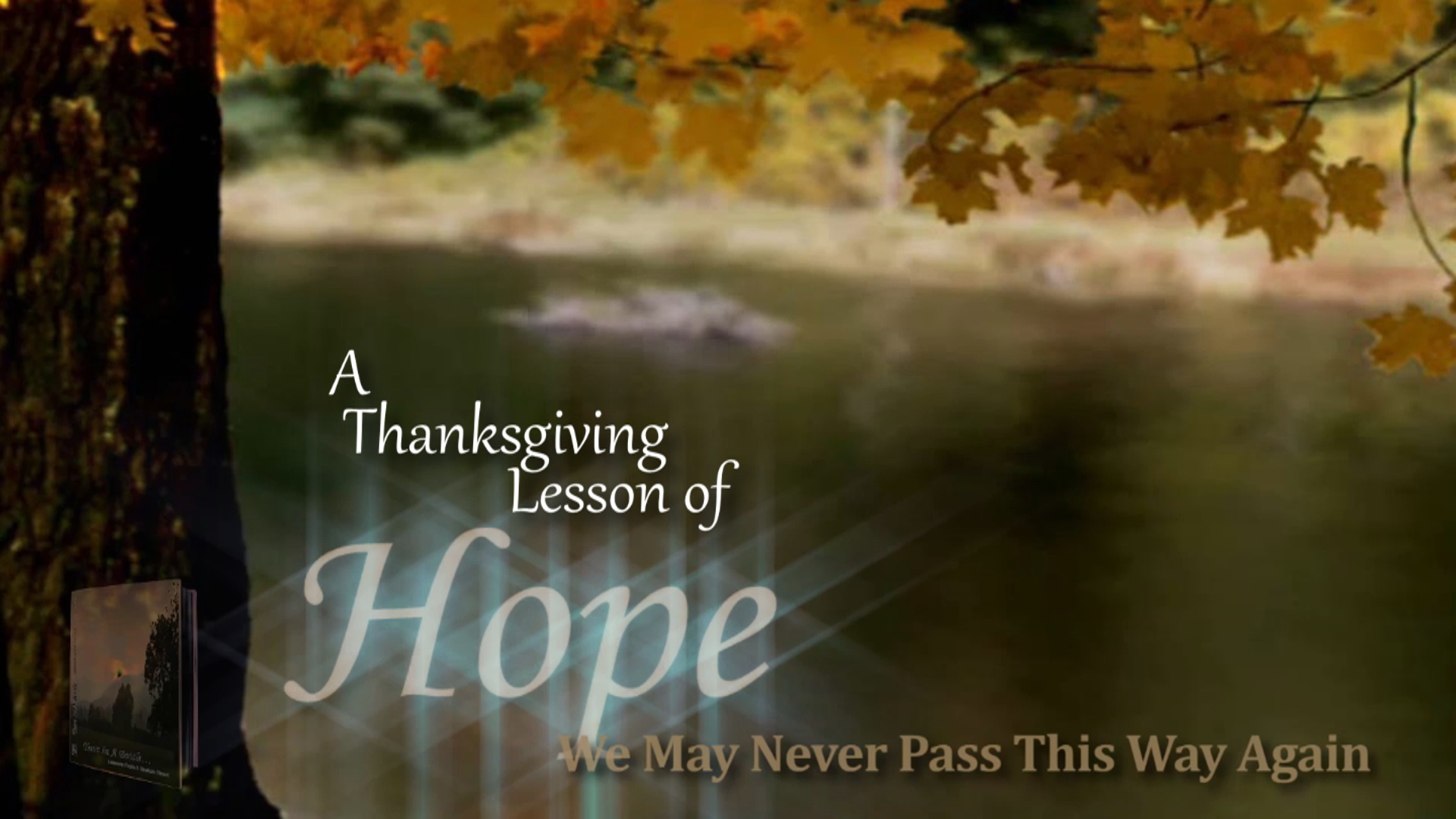 A THANKSGIVING LESSON OF HOPE